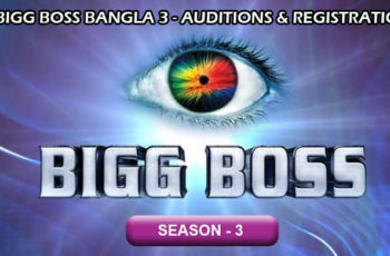 bigg boss bangla season 3 auditions